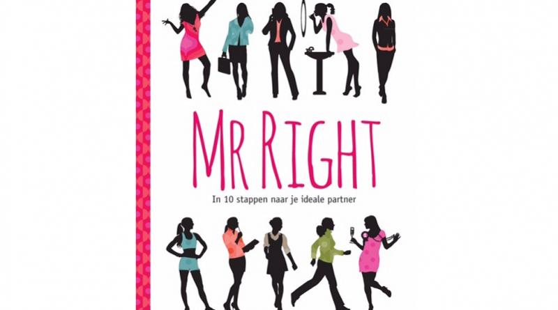 Lezen: Mr Right – In 10 stappen naar je ideale man