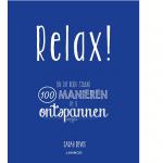 Relax!  100 manieren om te ontspannen