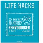 Life hacks  – Een boek met 200 manieren om je leven eenvoudiger te maken