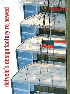 Rietveld's Design factory re-newed
