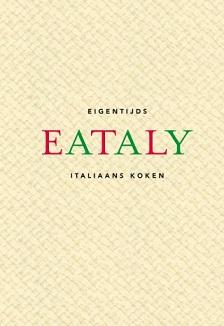 Eataly  Eigentijds Italiaans koken